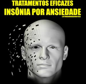 Insônia por Ansiedade – Tratamentos eficazes!