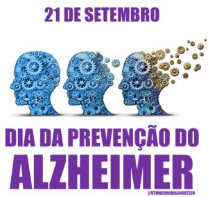 21 de setembro dia da prevenção ao Alzheimer