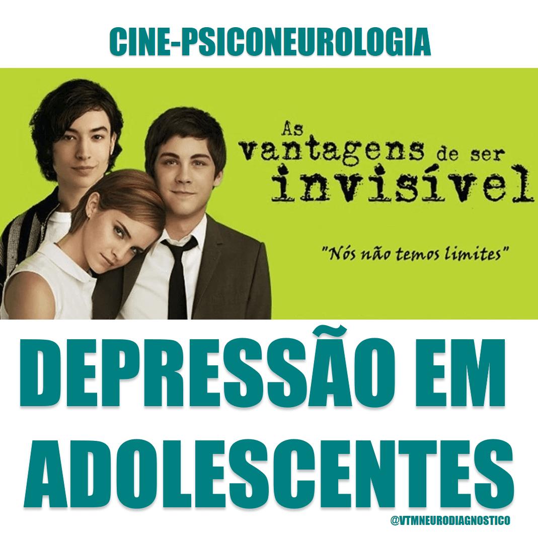 Ansiedade e Depressão na adolescência no filme As Vantagens de Ser Invisível