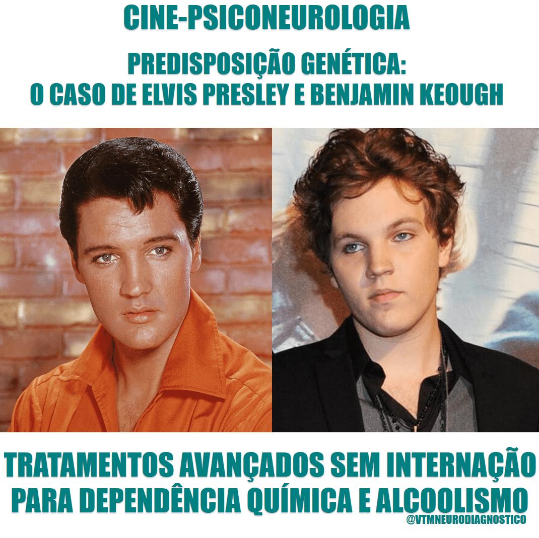Predisposição genética em dependência química e alcoolismo, veja o caso de Elvis Presley e Benjamin Keough